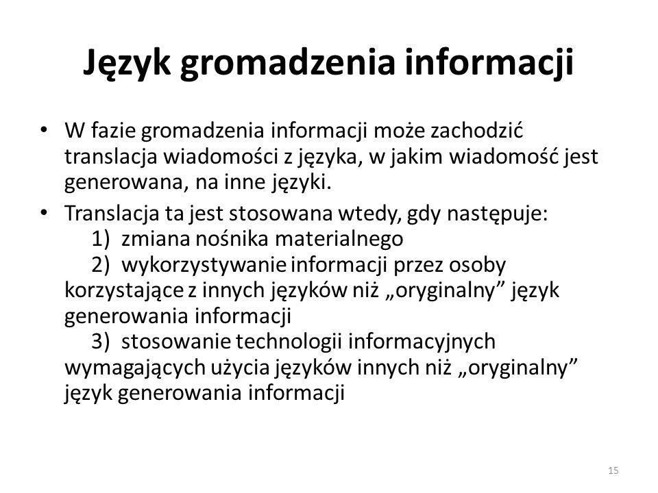 Język gromadzenia informacji