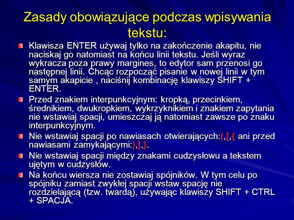 Zasady obowiązujące podczas wpisywania tekstu: