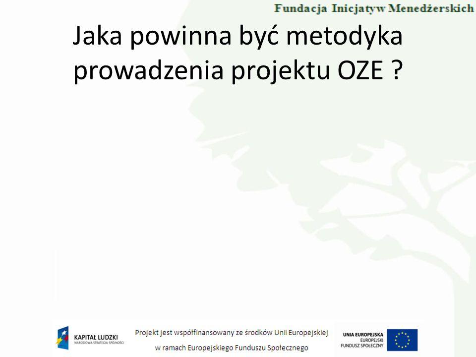 Jaka powinna być metodyka prowadzenia projektu OZE
