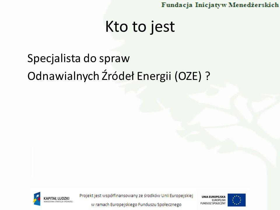 Kto to jest Specjalista do spraw Odnawialnych Źródeł Energii (OZE)