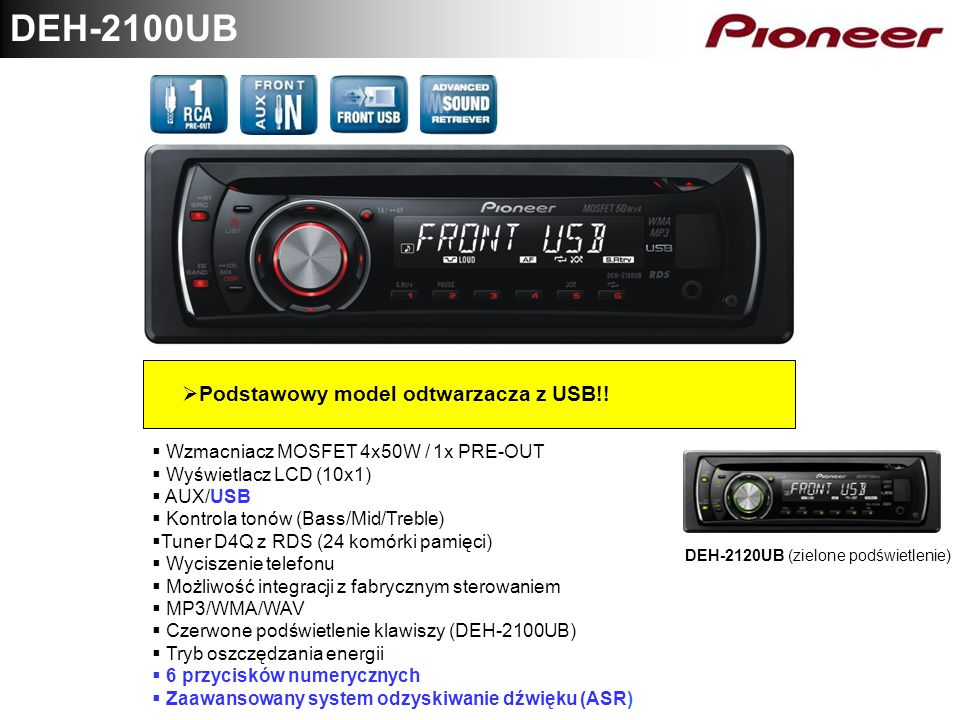 DEH-2100UB Podstawowy model odtwarzacza z USB!!
