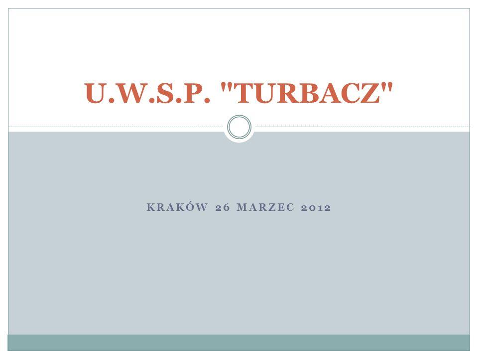 U.W.S.P. TURBACZ KRAKÓW 26 marzec 2012
