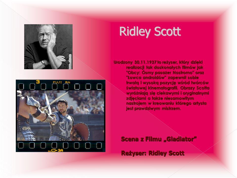 "Ridley Scott Scena z Filmu ""Gladiator Reżyser: Ridley Scott"