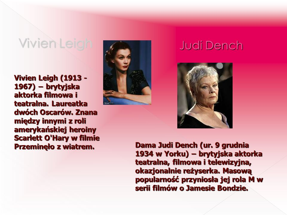 Vivien Leigh Judi Dench
