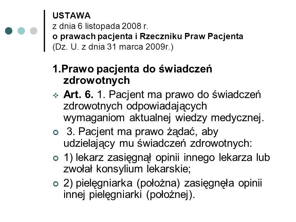 1.Prawo pacjenta do świadczeń zdrowotnych