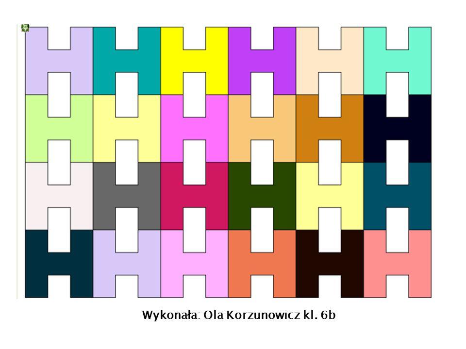 Wykonała: Ola Korzunowicz kl. 6b