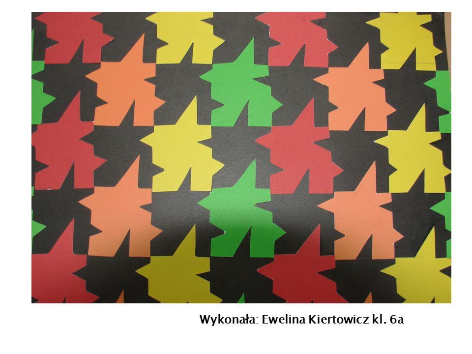 Wykonała: Ewelina Kiertowicz kl. 6a