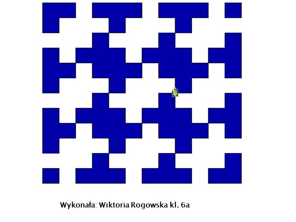 Wykonała: Wiktoria Rogowska kl. 6a