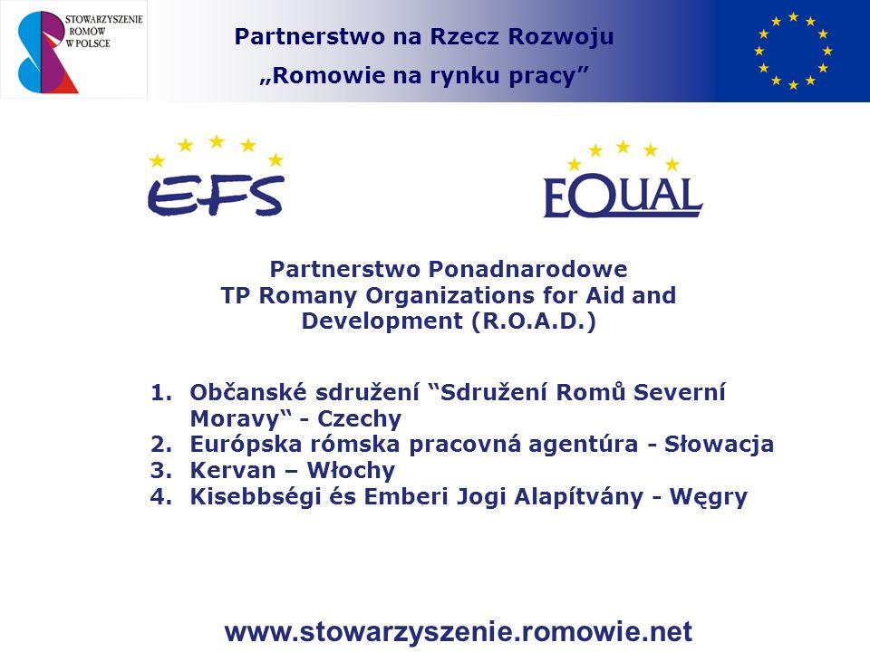 """Partnerstwo na Rzecz Rozwoju """"Romowie na rynku pracy"""