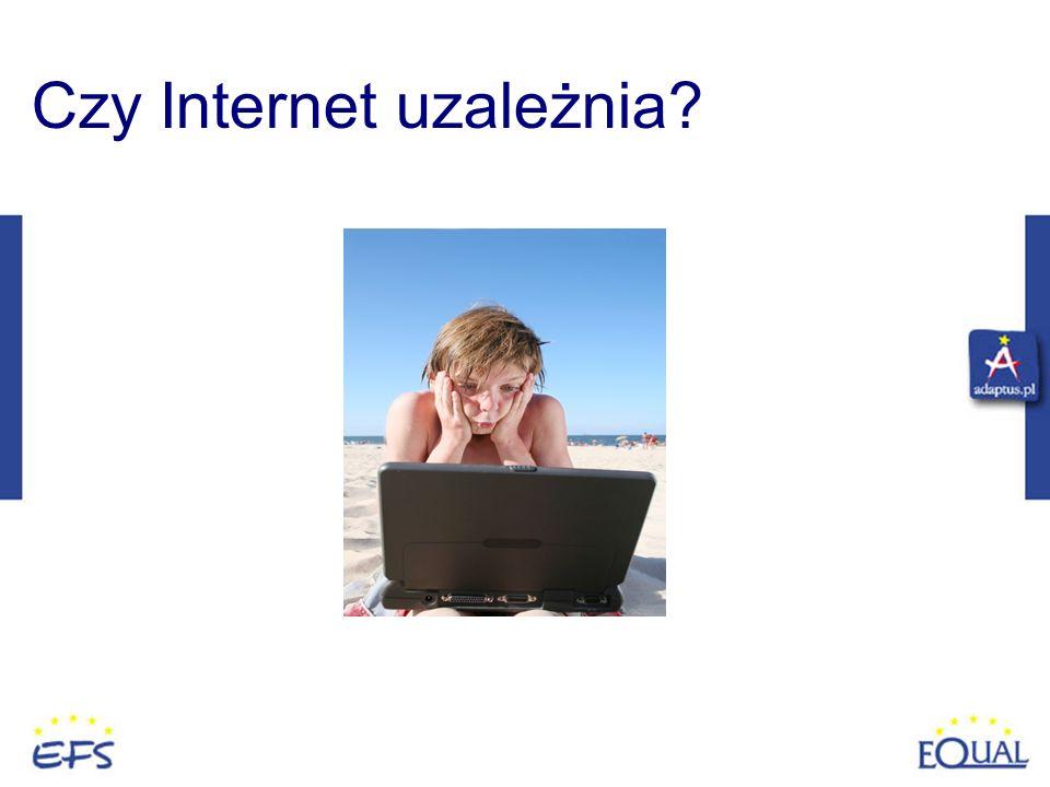 Czy Internet uzależnia
