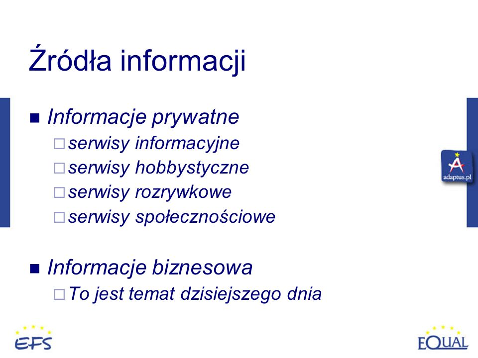 Źródła informacji Informacje prywatne Informacje biznesowa