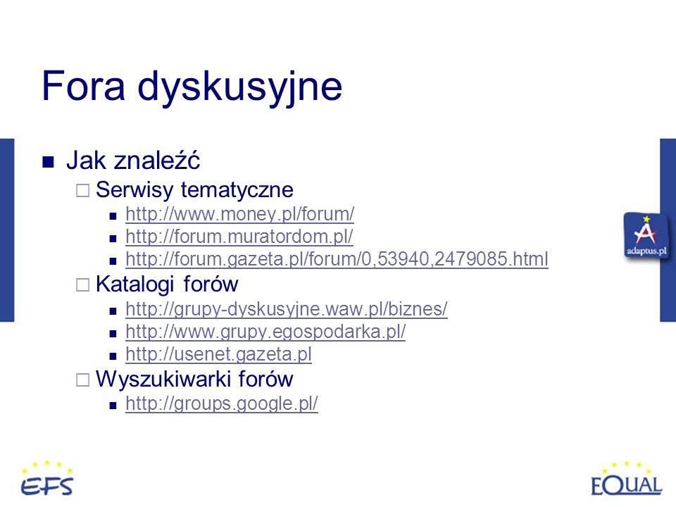 Fora dyskusyjne Jak znaleźć Serwisy tematyczne Katalogi forów