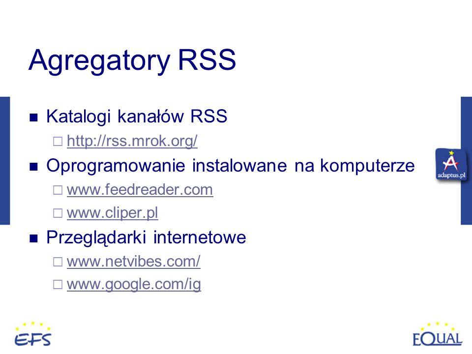 Agregatory RSS Katalogi kanałów RSS