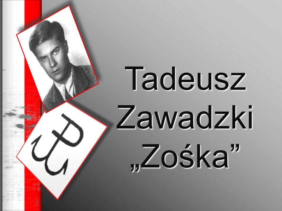 """Tadeusz Zawadzki """"Zośka"""