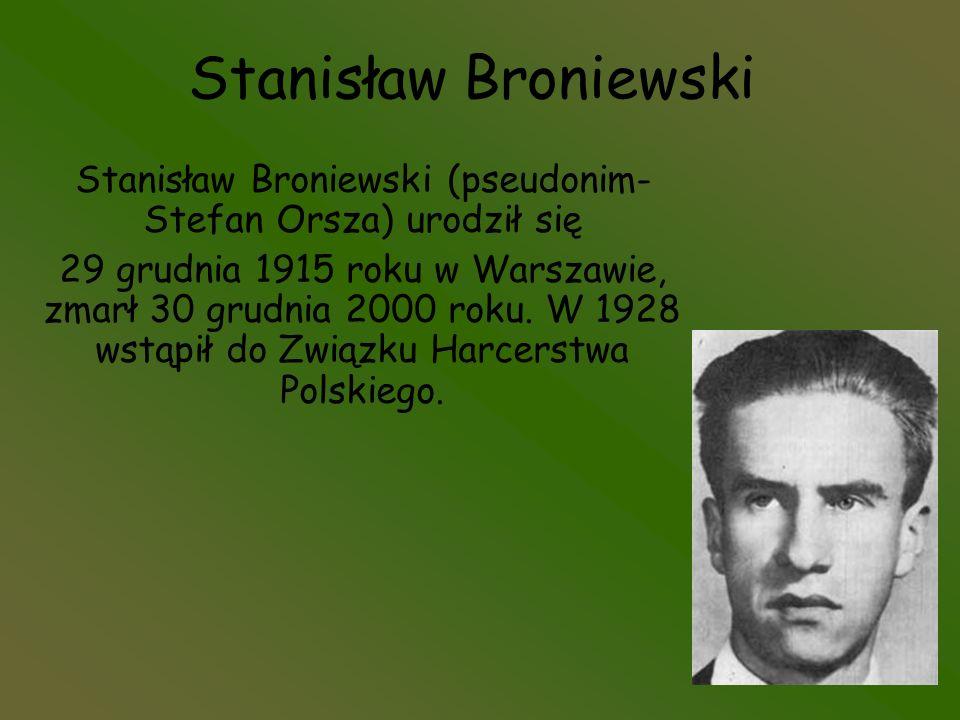 Stanisław Broniewski (pseudonim-Stefan Orsza) urodził się