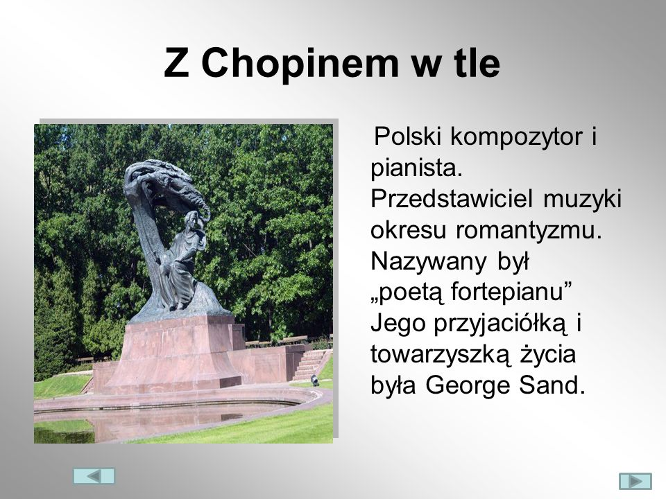 Z Chopinem w tle