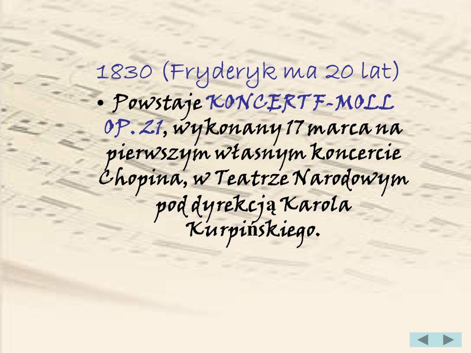 1830 (Fryderyk ma 20 lat)
