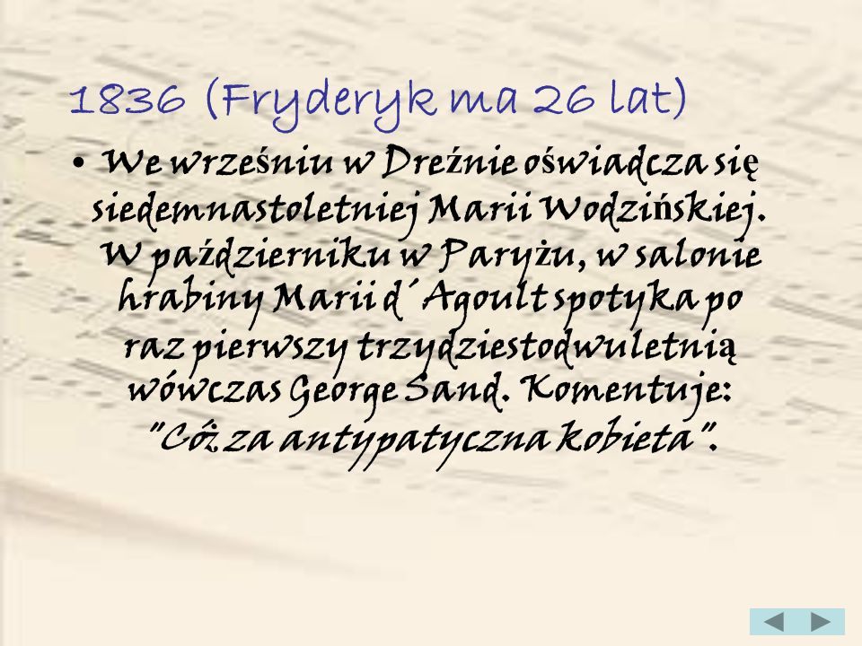 1836 (Fryderyk ma 26 lat)