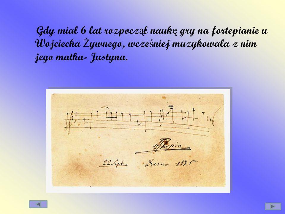 Gdy miał 6 lat rozpoczął naukę gry na fortepianie u Wojciecha Żywnego, wcześniej muzykowała z nim jego matka- Justyna.