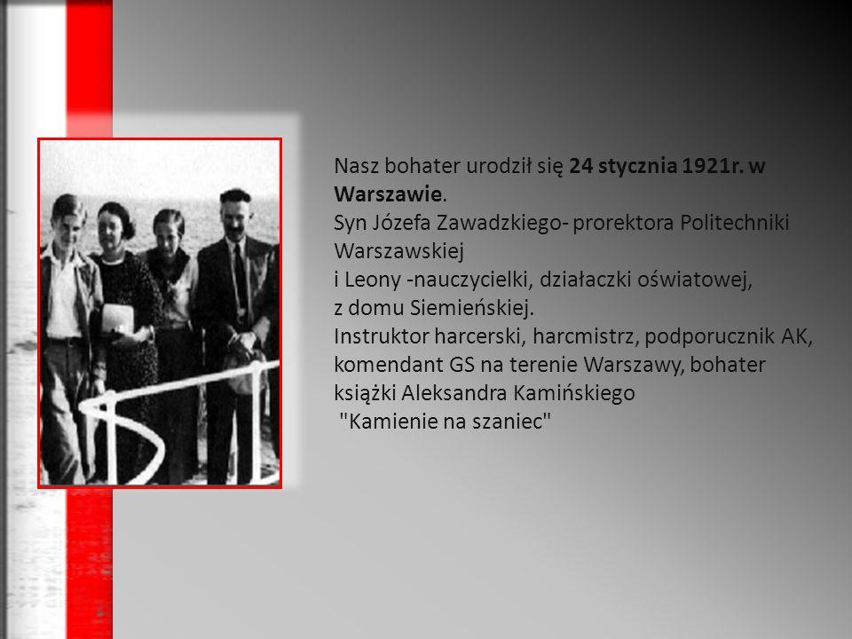Syn Józefa Zawadzkiego- prorektora Politechniki Warszawskiej