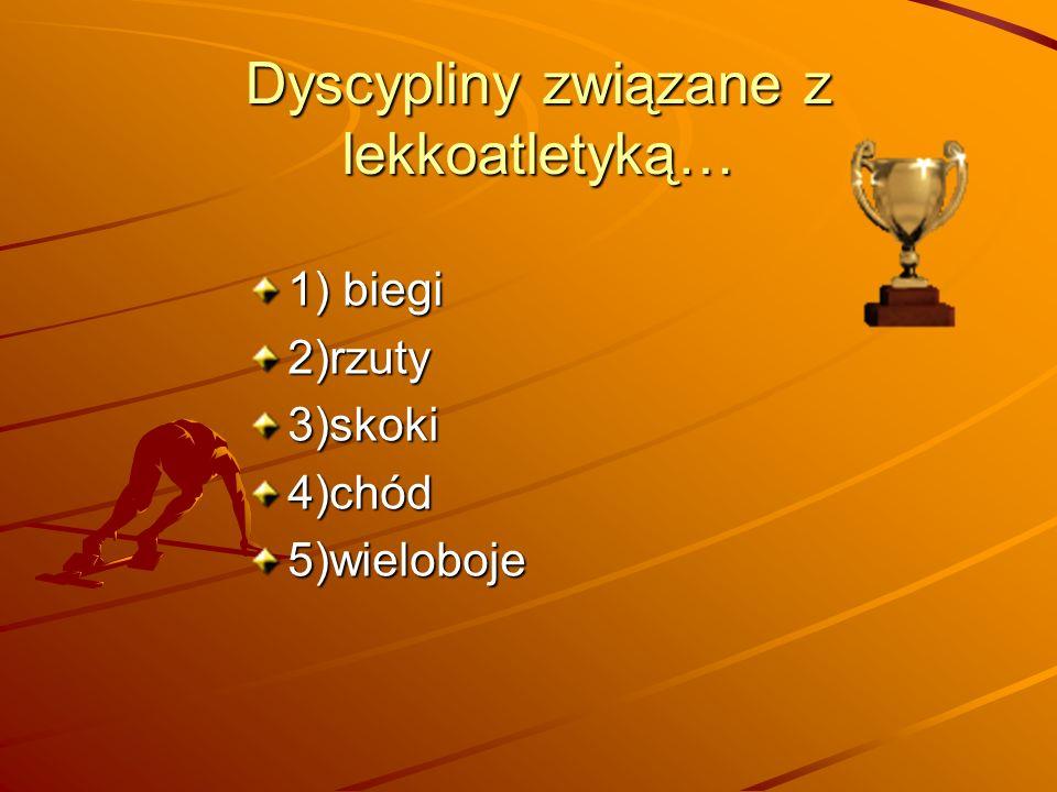 Dyscypliny związane z lekkoatletyką…