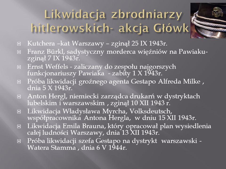 Likwidacja zbrodniarzy hitlerowskich- akcja Główki.