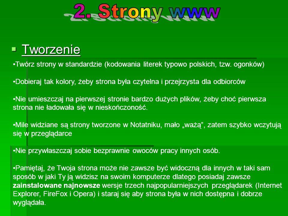 2. Strony www Tworzenie. Twórz strony w standardzie (kodowania literek typowo polskich, tzw. ogonków)