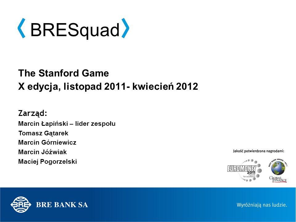 The Stanford Game X edycja, listopad 2011- kwiecień 2012