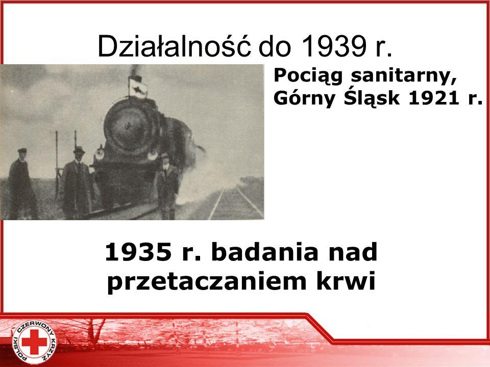 1935 r. badania nad przetaczaniem krwi