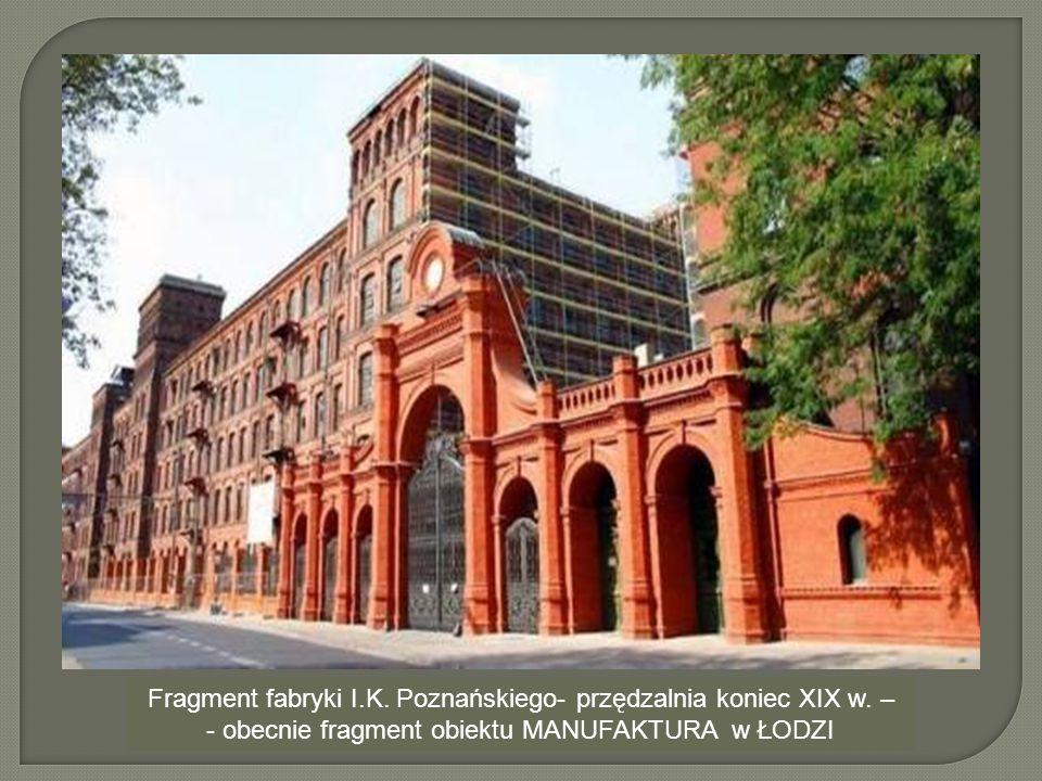 Fragment fabryki I. K. Poznańskiego- przędzalnia koniec XIX w