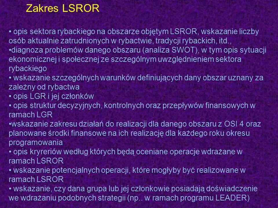 Zakres LSROR opis sektora rybackiego na obszarze objętym LSROR, wskazanie liczby osób aktualnie zatrudnionych w rybactwie, tradycji rybackich, itd.,