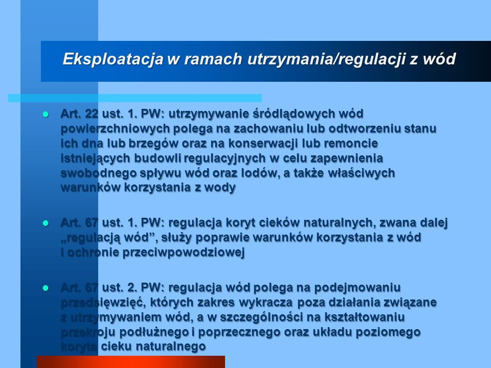 Eksploatacja w ramach utrzymania/regulacji z wód
