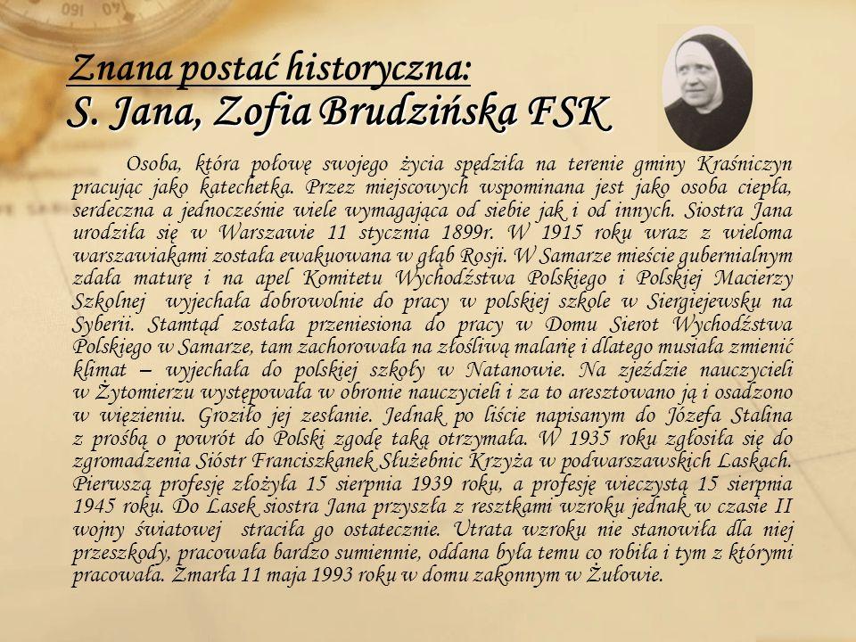Znana postać historyczna: S. Jana, Zofia Brudzińska FSK
