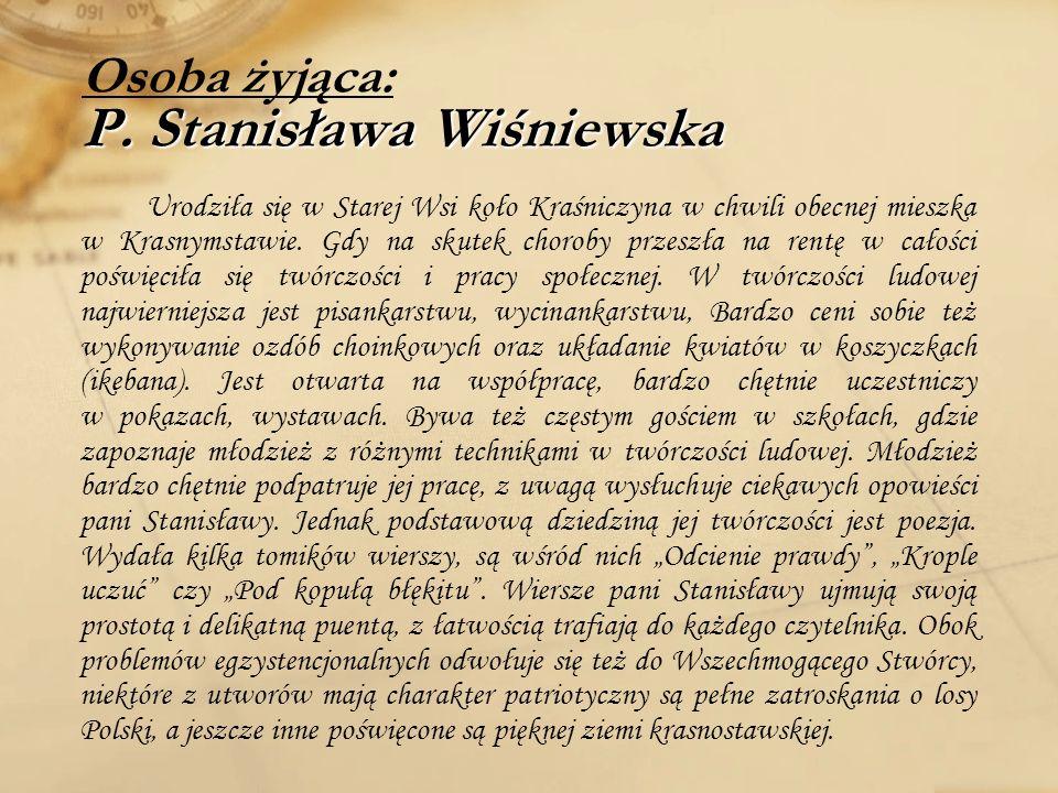 Osoba żyjąca: P. Stanisława Wiśniewska
