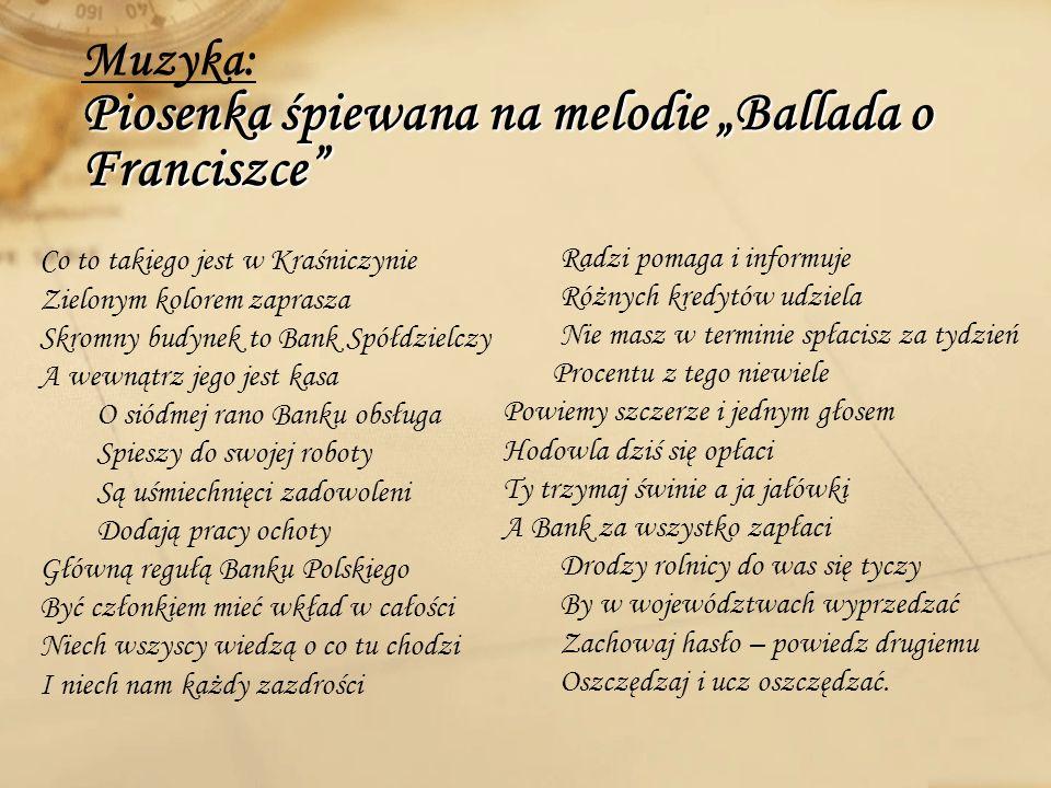"""Muzyka: Piosenka śpiewana na melodie """"Ballada o Franciszce"""