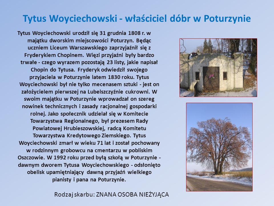 Tytus Woyciechowski - właściciel dóbr w Poturzynie