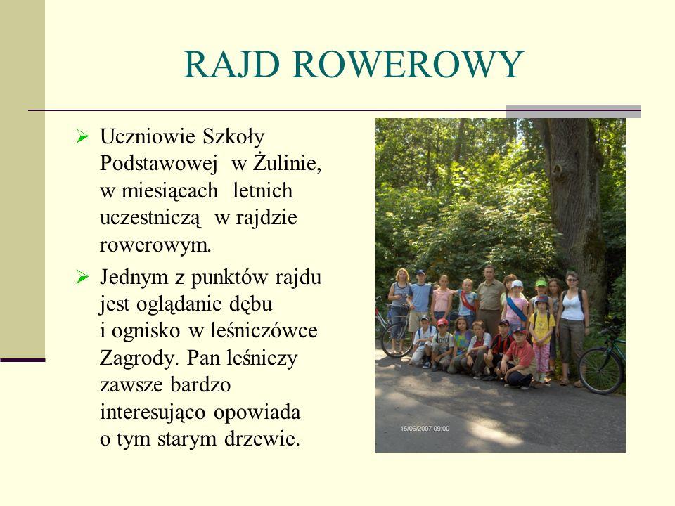 RAJD ROWEROWYUczniowie Szkoły Podstawowej w Żulinie, w miesiącach letnich uczestniczą w rajdzie rowerowym.