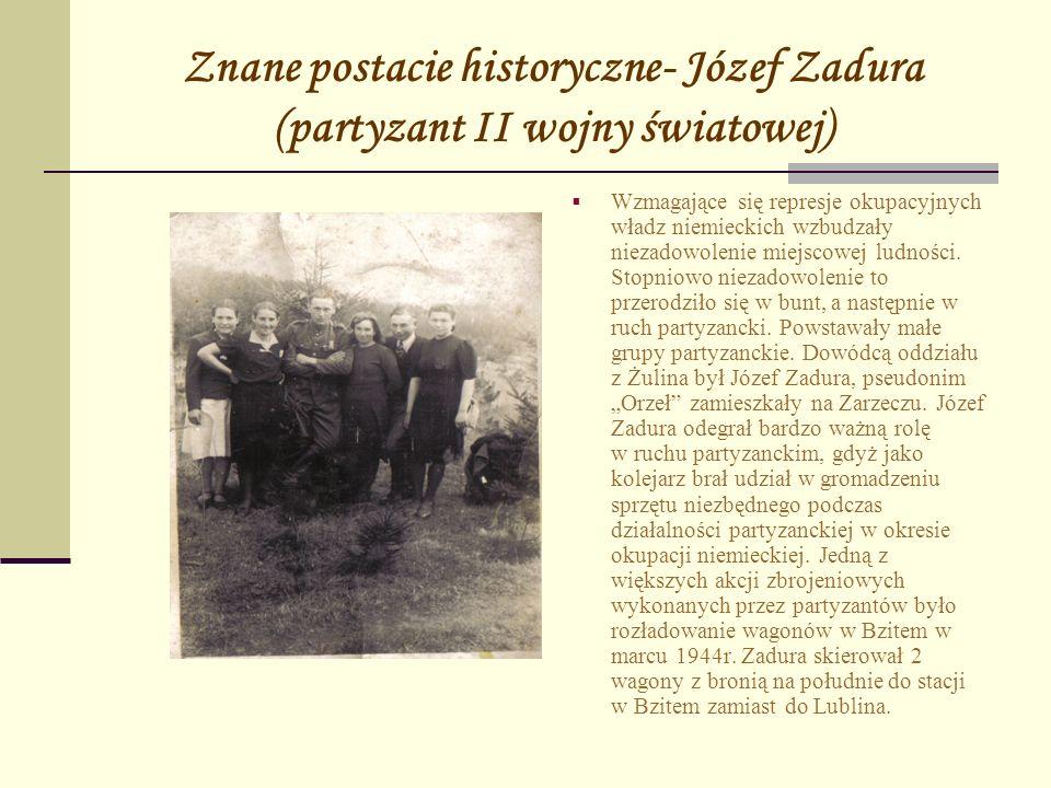 Znane postacie historyczne- Józef Zadura (partyzant II wojny światowej)