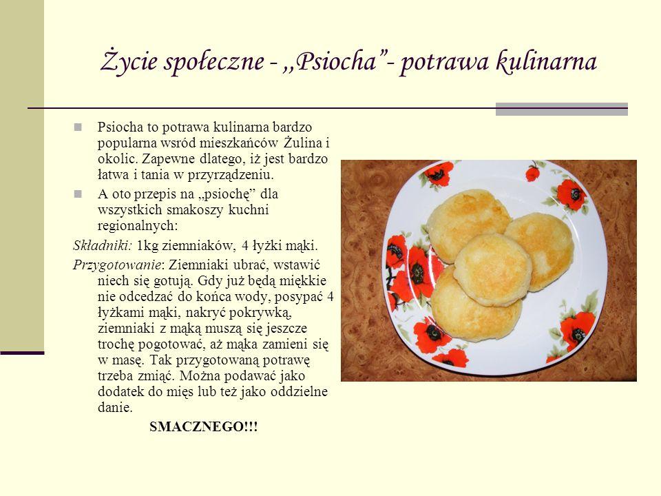 Życie społeczne - ,,Psiocha - potrawa kulinarna
