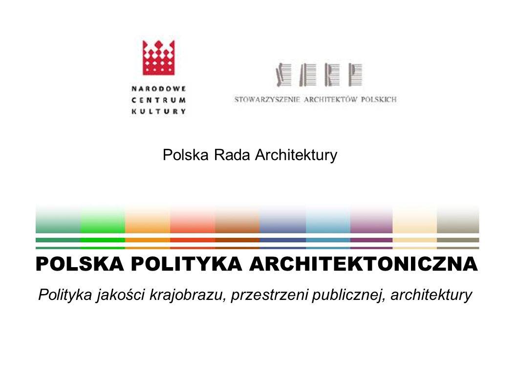 POLSKA POLITYKA ARCHITEKTONICZNA