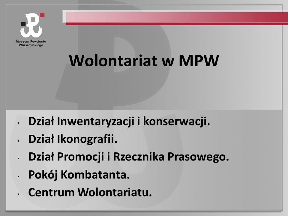 Wolontariat w MPW Dział Inwentaryzacji i konserwacji.