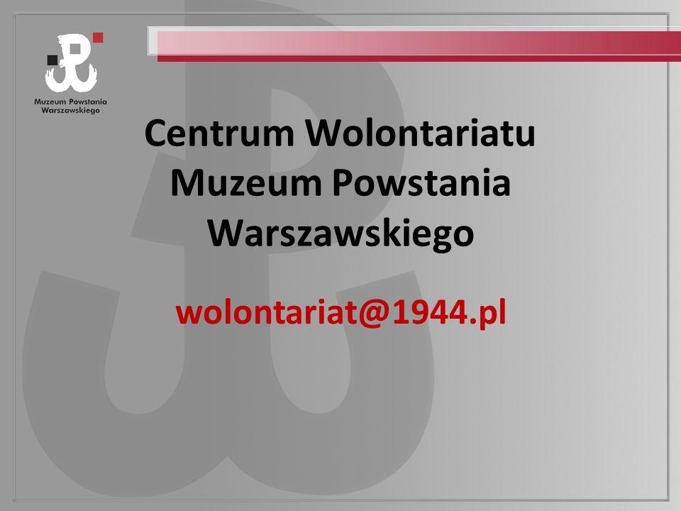 Centrum Wolontariatu Muzeum Powstania Warszawskiego