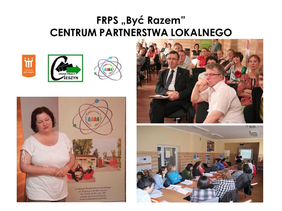 """FRPS """"Być Razem CENTRUM PARTNERSTWA LOKALNEGO"""