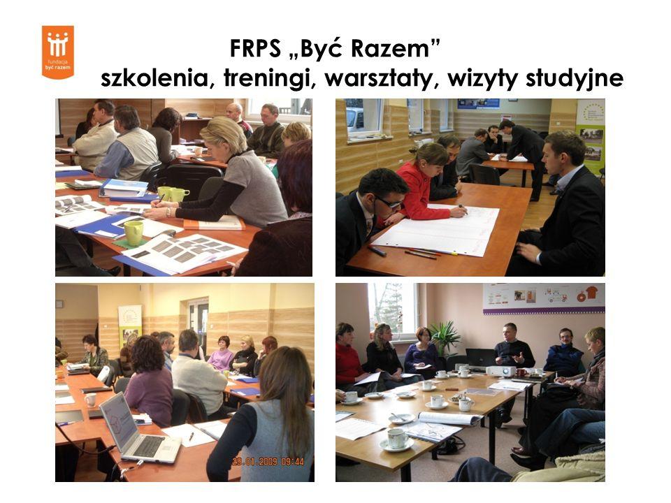 """FRPS """"Być Razem szkolenia, treningi, warsztaty, wizyty studyjne"""