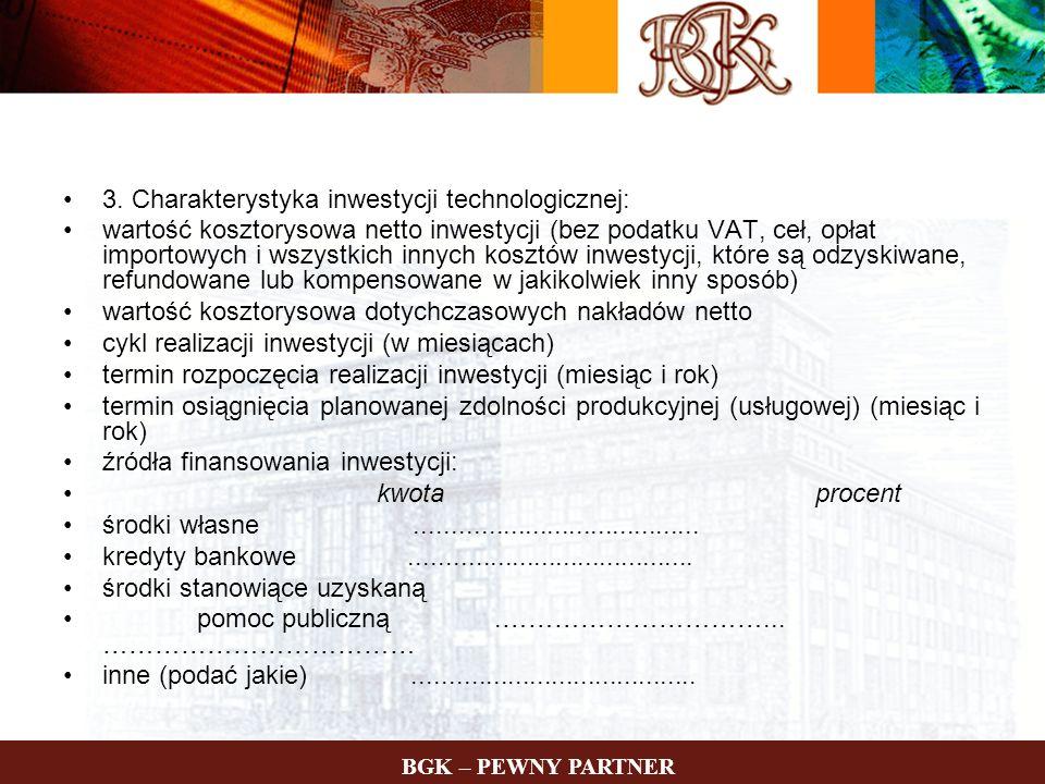 3. Charakterystyka inwestycji technologicznej: