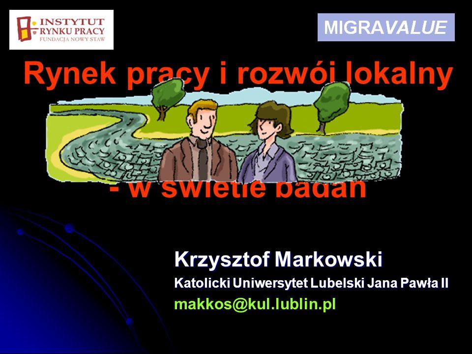 Rynek pracy i rozwój lokalny regionu w kontekście problemu migracji - w świetle badań