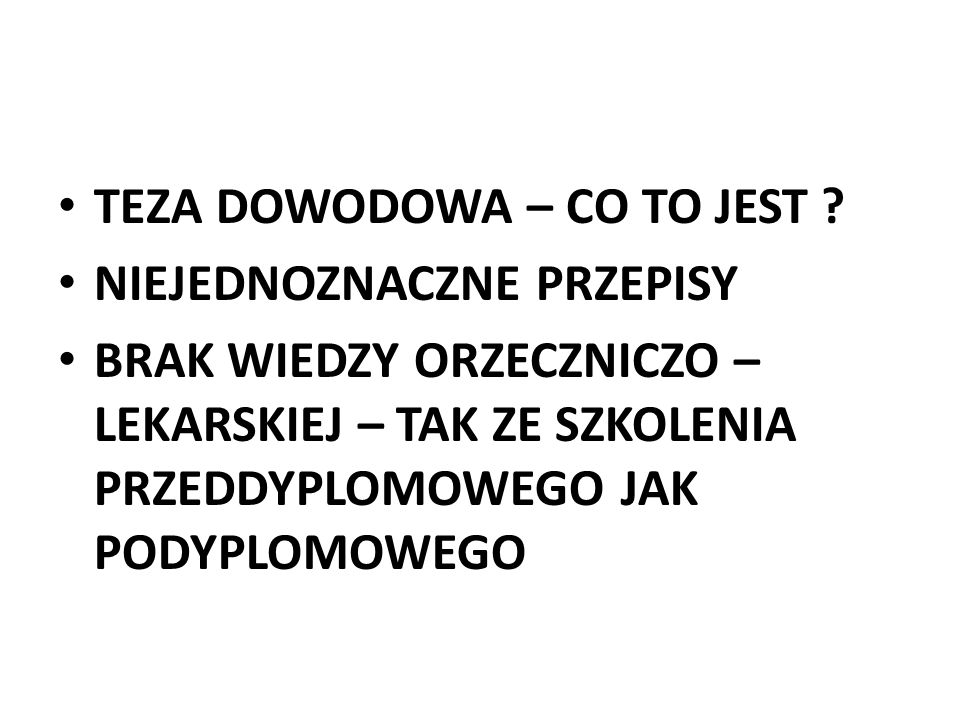 TEZA DOWODOWA – CO TO JEST