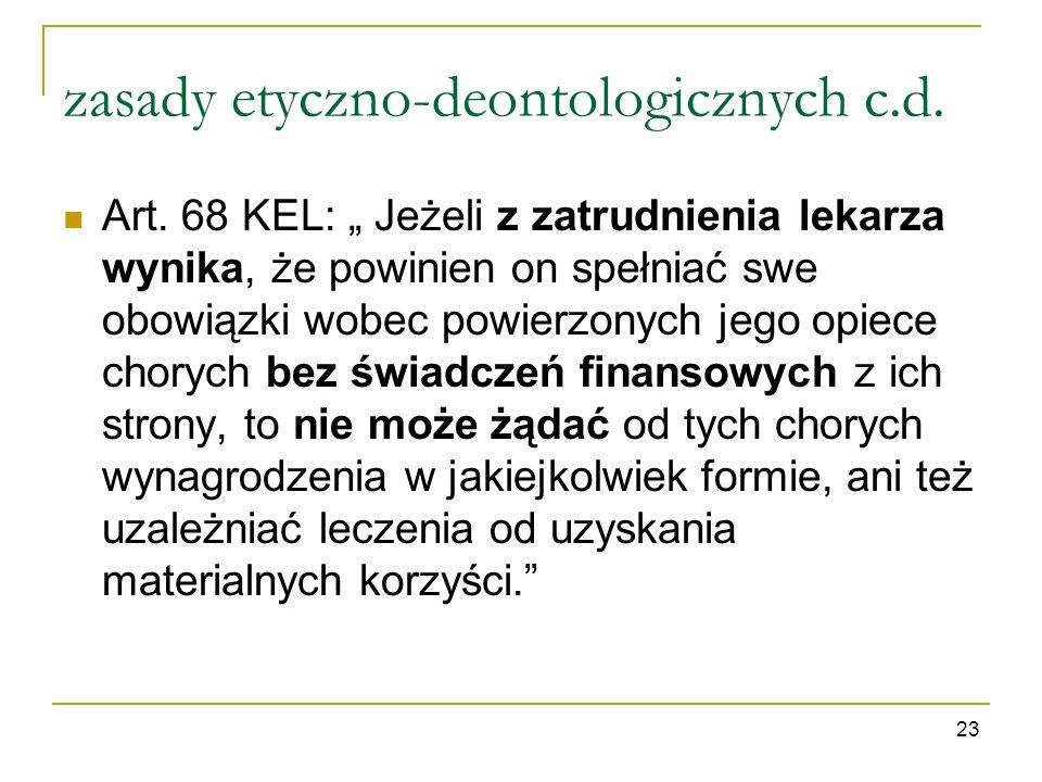 zasady etyczno-deontologicznych c.d.