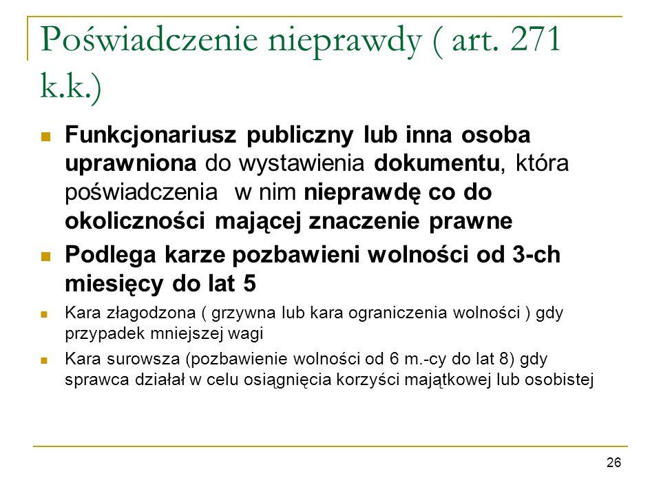 Poświadczenie nieprawdy ( art. 271 k.k.)