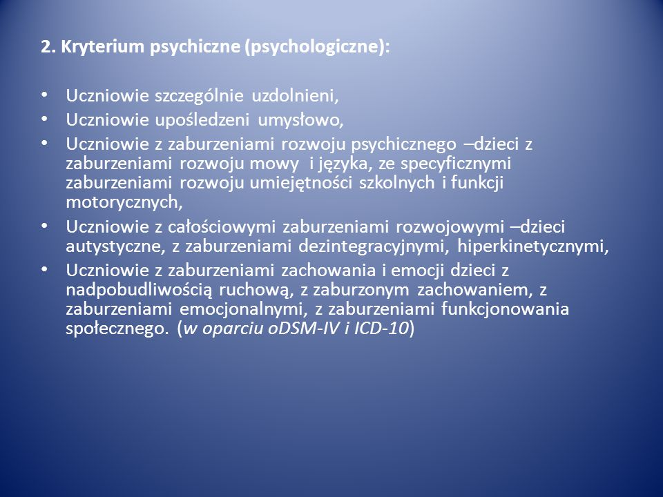 2. Kryterium psychiczne (psychologiczne):